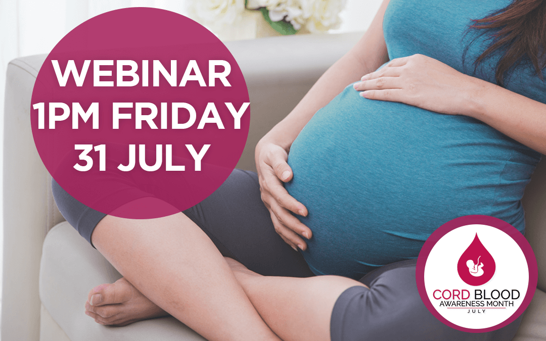 Cord Blood Awareness Month Webinar with Cells4Life